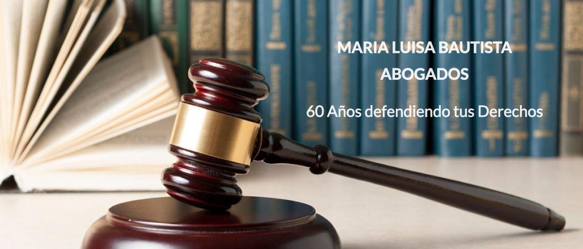 Maria Luisa Bautista Despacho de Abogados Atención Personalizada